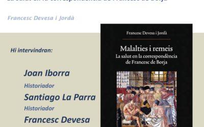 Presentació del llibre Malalties i remeis: La salut en la correspondència de Francesc de Borja